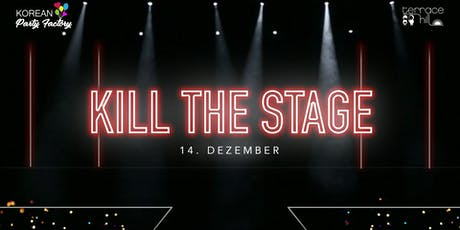 K-Pop Performance Showcase KILL THE STAGE Tickets