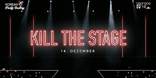K-Pop Performance Showcase KILL THE STAGE