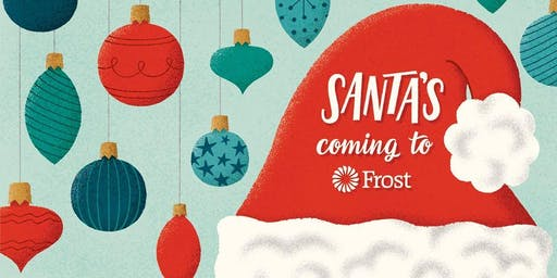 Santa's Coming to Frost - Tarrytown Financial Center