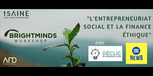 Conférence Brightminds : Entreprenariat social et finance éthique