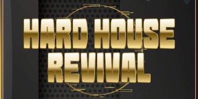 Hard House Revival