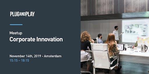 Plug and Play Amsterdam - Meetup Corporate Innovation