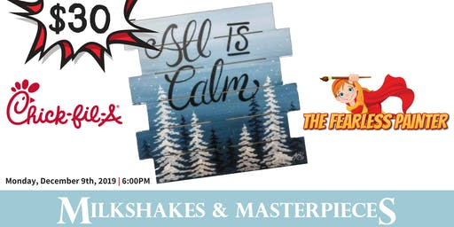 All Is Calm - Milkshakes & Masterpieces