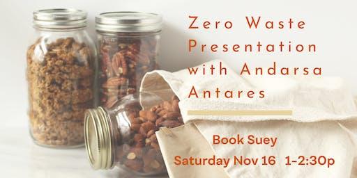 Zero Waste Presentation w/ Adarsa Antares