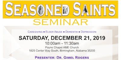 Seasoned Saints Seminar