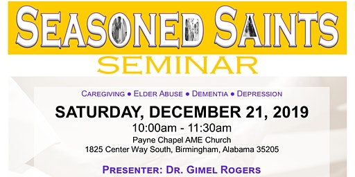 Seasoned Saints Seminar