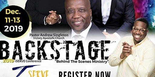 "I-Serve Conference 2019 ""Behind The Scenes Ministry"""