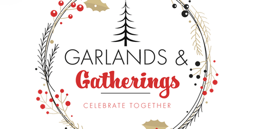 CRE Garlands and Gatherings