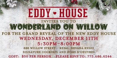 Wonderland on Willow Street  - The Grand Reveal of Eddy House tickets