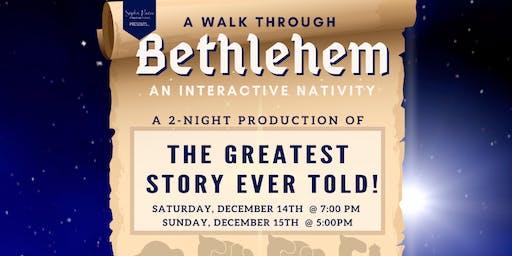 """""""A Walk Through Bethlehem"""""""