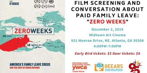 "GEEARS, 9to5 Georgia, and YWCA of Greater Atlanta Present: Film Screening & Conversation: ""ZERO WEEKS"""
