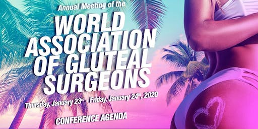 Annual Meeting of the World Association of Gluteal Surgeons