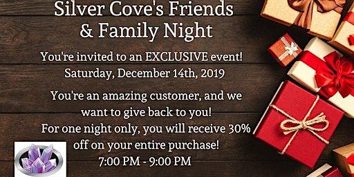 Silver Cove Friends & Family Night
