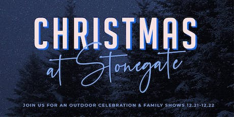 Christmas at Stonegate tickets