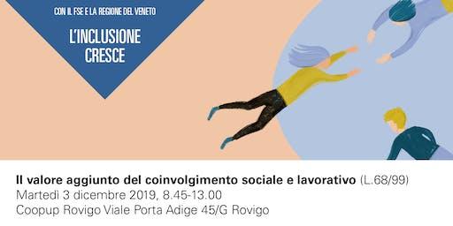 IL VALORE AGGIUNTO DEL COINVOLGIMENTO SOCIALE E LAVORATIVO (L.68/99)