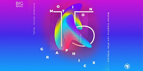 Big Bang Motion Graphics 15 entradas