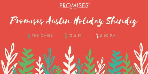 Promises Austin Holiday Shindig