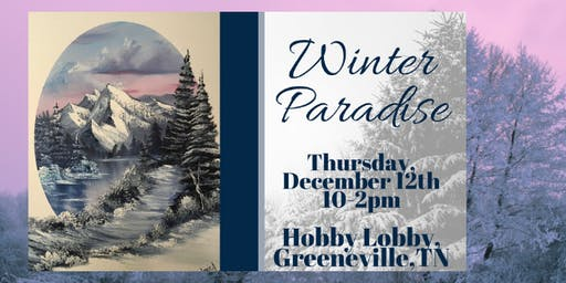 Bob Ross Painting Class: Winter Paradise