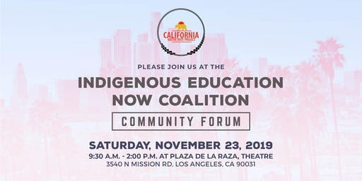 Indigenous Education Now Coalition: Community Forum