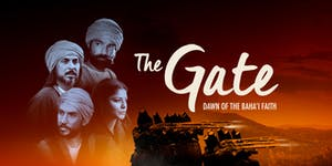 """The Gate: Dawn of the Bahá'í Faith"" in Barrington, IL"
