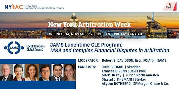 JAMS NY Arb Week Panel: M&A and Complex Financial Disputes in Arbitration image