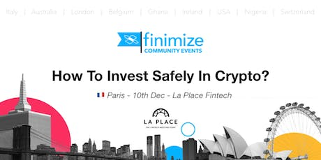 #FinimizeCommunity Presents: How to invest safely in crypto? tickets