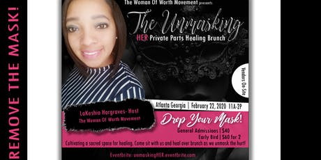 """The Unmasking"" HER Private Parts Healing Brunch tickets"