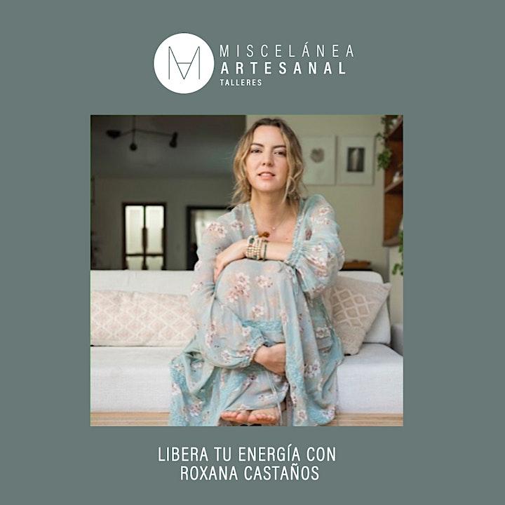 Imagen de Libera tu Energía con Roxana Castaños