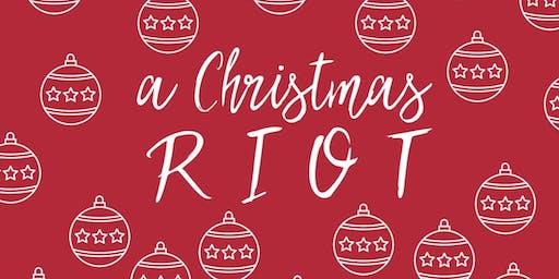 Christmas RIOT Night