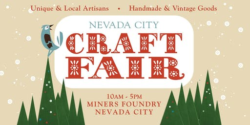 Nevada City Winter Craft Fair 2019