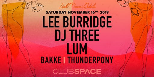 Lee Burridge, DJ Three & LUM