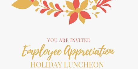 Employee Appreciation - Holiday Luncheon tickets