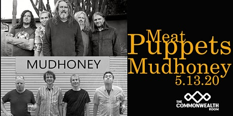 Meat Puppets & Mudhoney tickets