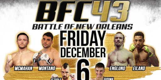 BFC 43 | Battle of New Orleans | MMA Martial Arts Metairie, LA