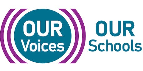 Our Voices Our Schools Launch tickets