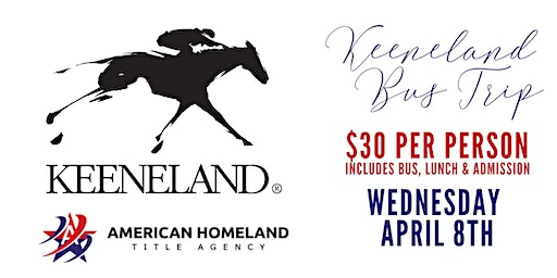 KEENELAND BUS TRIP APRIL 2020