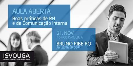 AULA ABERTA BOAS PRÁTICAS DE RH e de COMUNICAÇÃO INTERNA bilhetes