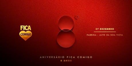 OITO ANOS : No Jardim do Amor. :: RIO :: Fica Comigo 8 Anos ingressos