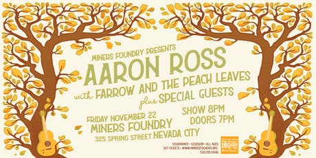 Aaron Ross w/ Farrow and the Peach Leaves + Special Guests! tickets