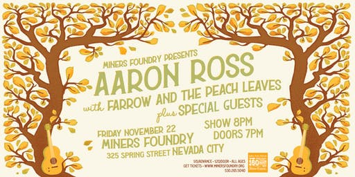 Aaron Ross w/ Farrow and the Peach Leaves + Special Guests!