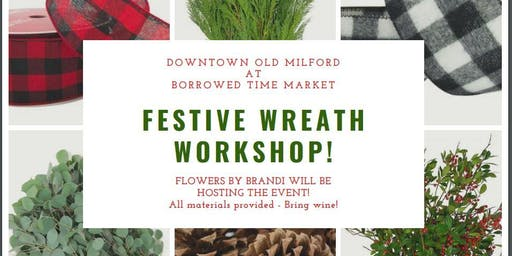 DIY Festive Wreath Workshop in Old Milford