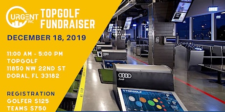 URGENT, Inc.'s TOPGOLF Educational Fundraiser - $25,000 Hole in One Opportunity tickets