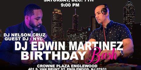 DJ Edwin Martinez Birthday Bash tickets