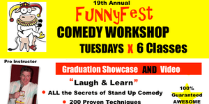 Stand Up Comedy WORKSHOP 6x TUESDAYS @ 7 pm to 9 pm -...