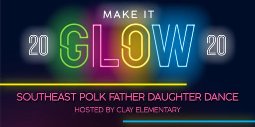 2020 Make It Glow SEP Father Daughter Dance