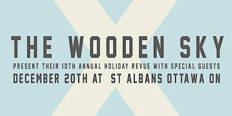 The Wooden Sky's 10th Annual Holiday Review tickets