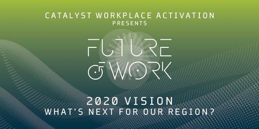 2020 Vision: What's Next for Our Region?