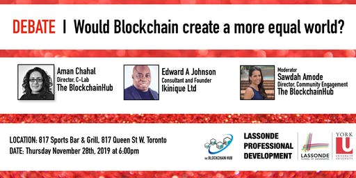 Debate & Networking Session | Would Blockchain create a more equal world?