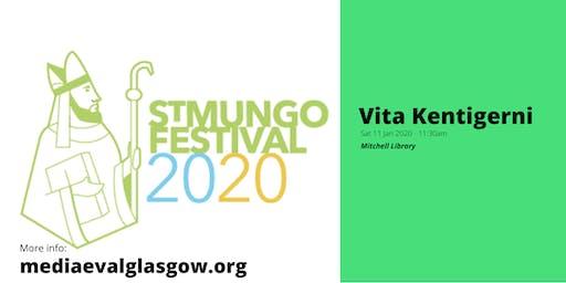Opening of the VITA KENTIGERNI
