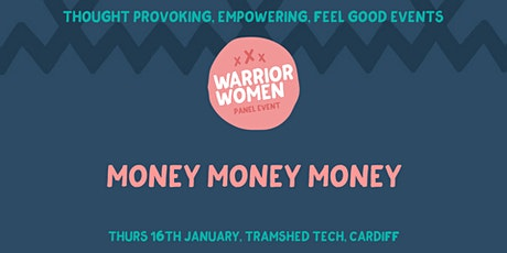 Warrior Women Events | Money Money Money tickets